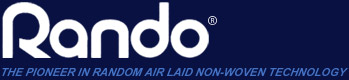 Rando - The Pioneer in Random Air Laid Non Woven Technology